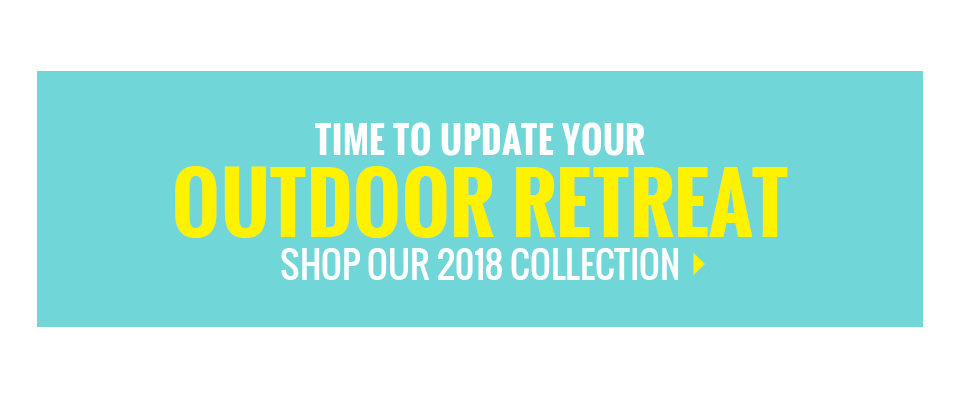 Shop 2018 Patio Collection