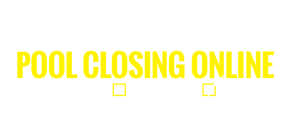 Book Your Pool Closing ONline
